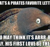 A pirates' favorite letter…