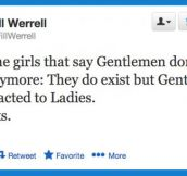 To all girls who say gentlemen don't exist…