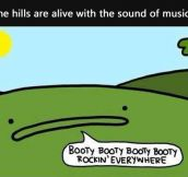 The Hills and the sound of Music…
