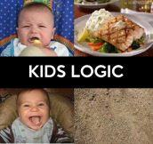 Kids' logic…
