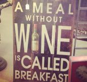 Meal without wine…