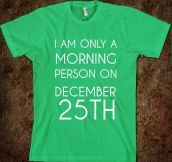 The only day I'm a morning person…