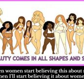 Beauty comes in all shapes and sizes…