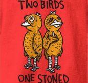 Two birds…