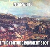 Meanwhile in YouTube…