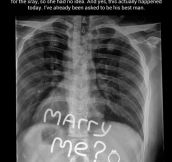 How to propose to an X-Ray tech…