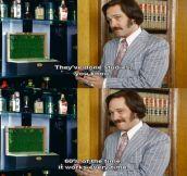 Anchorman love?
