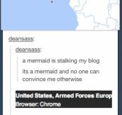 It is a mermaid
