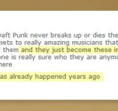 Daft Punk may be immortal…