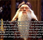 Good job Dumbledore…