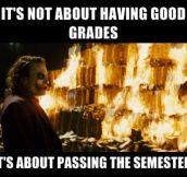 It's not the good grades…