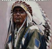 Native Americans on Columbus Day…