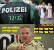 German Police vs. American Police…