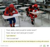 Deadpool and Spiderman…
