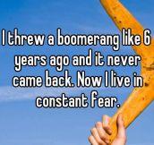 Living in fear…