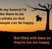 At my funeral…