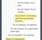 It's not meat, it's an animal…