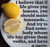 Best thing to do if life gives you lemons…