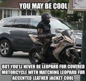You'll never be leather leopard jacket cool…