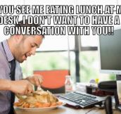 Office etiquette with regards to one's lunch hour…