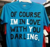 Of course, darling…