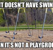 As a child going to the playground…
