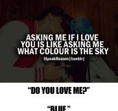 What color is the sky…