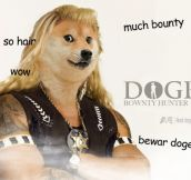 Doge The Bounty Hunter