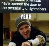 Lightsabers could be a reality!
