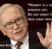 Wise words from Warren Buffet…
