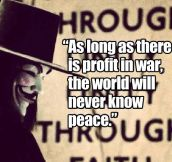 The profit in war…