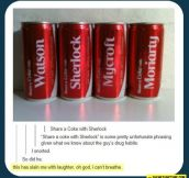 Share a Coke with Sherlock…