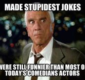 We miss you, Leslie Nielsen…