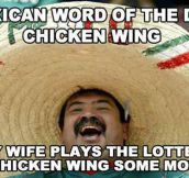 Mexican word of the day…