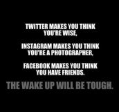 Wake up will be hard…