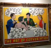 The art of conversation…