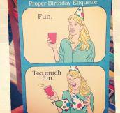 Proper birthday etiquette…