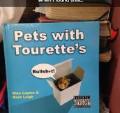 Pets with Tourette's…