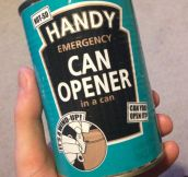 Emergency can opener…