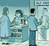 Much better than the normal cashiers…