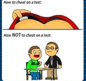 How not to cheat on a test…