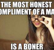 Honest compliment…