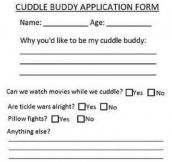 Cuddle buddy application form…