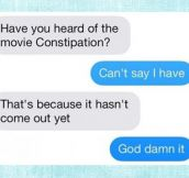 Constipation…
