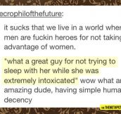 Heroes for just doing what they have to…