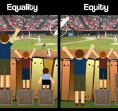 Equality vs. Equity…
