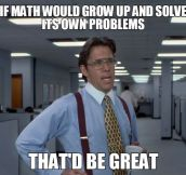 Dealing with math problems…