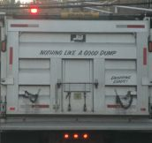 Perfect saying for the truck…