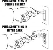 Every time I plug something…