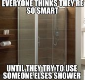Everyone thinks they're so smart…